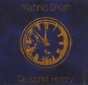 Machines Dream - Revisionist History (2018)