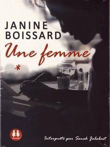 "Janine Boissard, ""Une femme"""