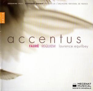 Sandrine Piau, Stéphane Degout, Accentus, Laurence Equilbey - Fauré: Requiem, Cantique de Jean Racine (2008)