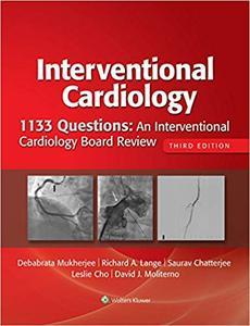 1133 Questions An Interventional Cardiology Board Review 3rd Edition
