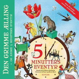«Den grimme ælling - og andre 5 minutters eventyr» by Peter Gotthardt