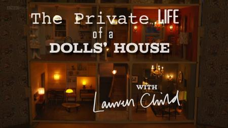 BBC - Secret Knowledge: The Private Life of a Dolls' House (2015)