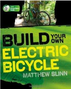 Build Your Own Electric Bicycle (Repost)