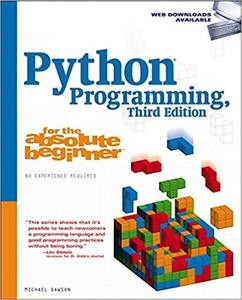 Python Programming for the Absolute Beginner (3rd Edition)
