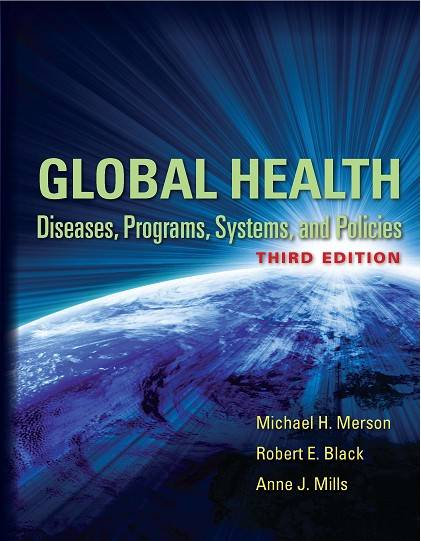 Global Health: Diseases, Programs, Systems, and Policies, 3rd Edition