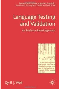 Language Testing and Validation: An Evidence-based Approach (repost)