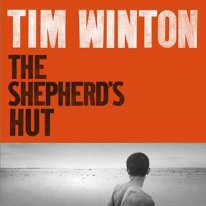 «The Shepherd's Hut» by Tim Winton