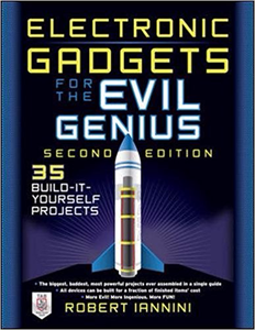 Electronic Gadgets for the Evil Genius, 2nd Edition (Repost)