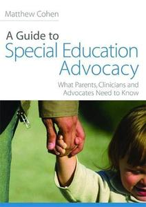 A Guide to Special Education Advocacy (Repost)