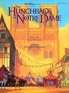 The Hunchback of Notre Dame (Piano, Vocal, Guitar Songbook) by Stephen Schwartz
