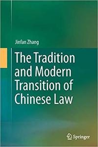 The Tradition and Modern Transition of Chinese Law (Repost)