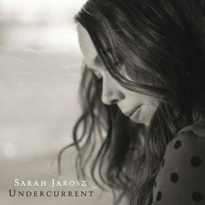 Sarah Jarosz - Undercurrent (2016)