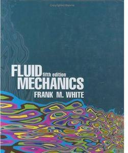 Fluid Mechanics (5th edition)