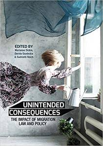 Unintended Consequences: The impact of migration law and policy