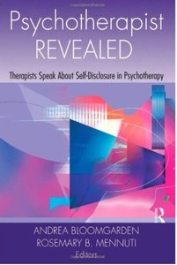 Psychotherapist Revealed: Therapists Speak About Self-Disclosure in Psychotherapy (repost)