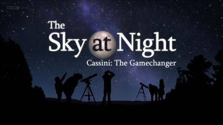 BBC The Sky at Night - Cassini: The Gamechanger (2017)