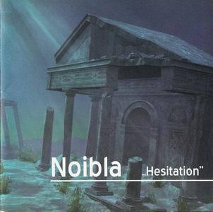 Noibla - Hesitation (2018)
