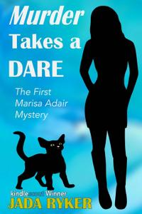Murder Takes a Dare: The First Marisa Adair Mystery
