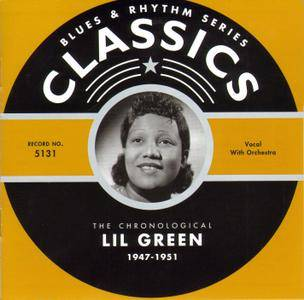 Lil Green - The Chronological Lil Green 1947-1951 (2005) [Classics Blues & Rhythm Series]