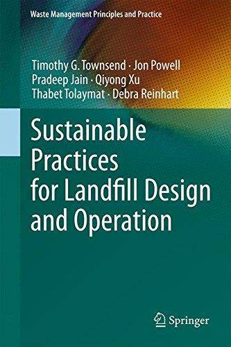 Sustainable Practices for Landfill Design and Operation (Repost)