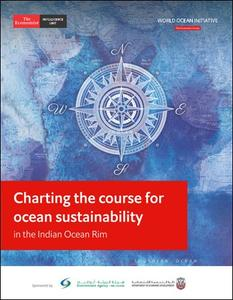 The Economist (Intelligence Unit) - Charting the course for ocean sustainability (2018)