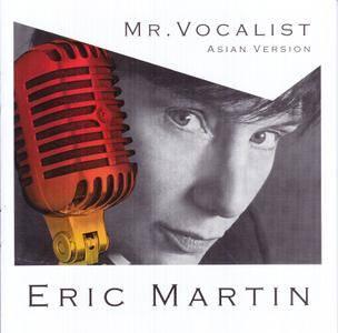 Eric Martin - Mr. Vocalist (Asian Version) (2008)