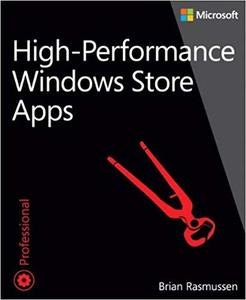 High-Performance Windows Store Apps (Developer Reference)