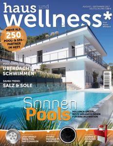 Haus und Wellness* - August/September 2017