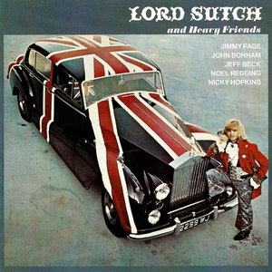 Lord Sutch and Heavy Friends - Lord Sutch and Heavy Friends (1970) [Remastered 2005]