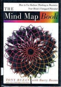 The Mind Map Book: How to Use Radiant Thinking to Maximize Your Brain's Untapped Potential (repost)