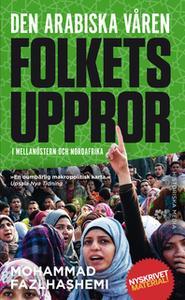 «Den arabiska våren» by Mohammad Fazlhash