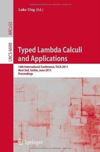 Typed Lambda Calculi and Applications - TLCA 2011
