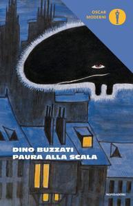 Dino Buzzati - Paura alla Scala