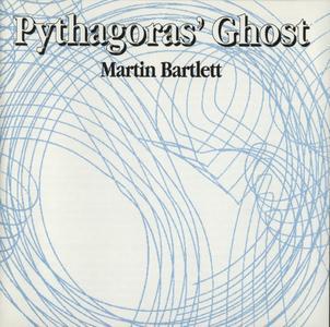 Martin Bartlett - Pythagoras' Ghost (1993) {Front 001}
