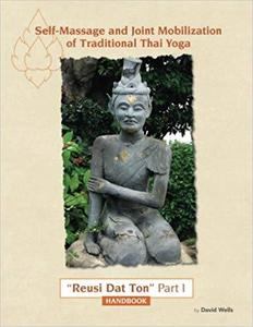 Self Massage and Joint Mobilization of Traditional Thai Yoga