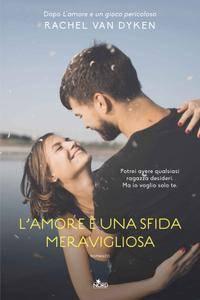 Rachel Van Dyken - L'amore è una sfida meravigliosa