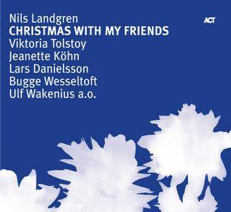 Nils Landgren - Christmas With My Friends (2007) {ACT}