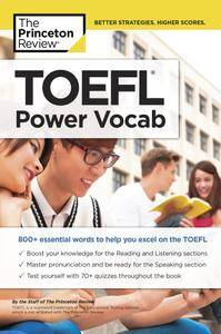 TOEFL Power Vocab: 800+ Essential Words to Help You Excel on the TOEFL (College Test Preparation)