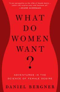 What Do Women Want?: Adventures in the Science of Female Desire [Repost]