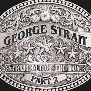 George Strait - Strait Out Of The Box: Part 2 (2016)