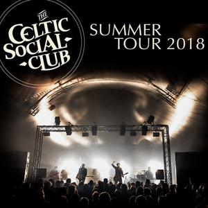 The Celtic Social Club - Summer Tour 2018 (Live 2018) (2018) [Official Digital Download]