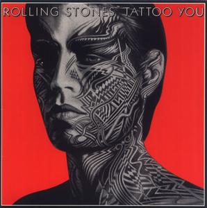 The Rolling Stones - Tattoo You (1981) [4 Releases]