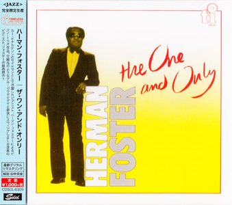 Herman Foster - The One And Only (1984) {2015 Japan Timeless Jazz Master Collection Complete Series CDSOL-6309}