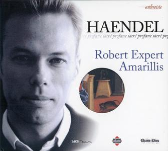 Robert Expert, Amarillis - Handel: Sacré Profane (2004)