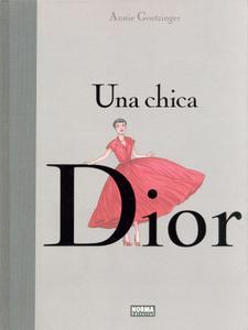 Una chica Dior, de Annie Goetzinger