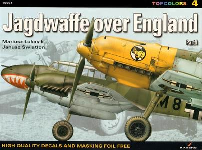Jagdwaffe over England: Part I (Kagero Topcolors 15004)
