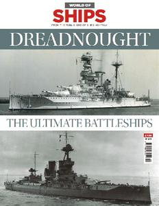 Dreadnought: The Ultimate Battleships (World of Ships No.9)