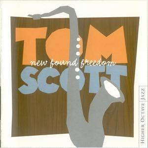 Tom Scott - New Found Freedom (2002)