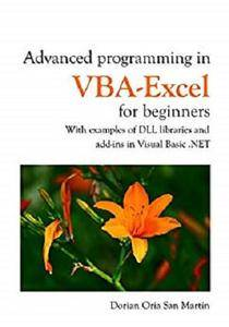Advanced programming in VBA-Excel for beginners [Kindle Edition]