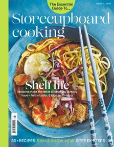 The Essential Guide To - Issue 21 - Storecupboard cooking - May 2020